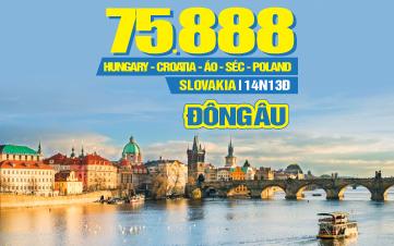 HÀNH TRÌNH KHÁM PHÁ DI SẢN ĐÔNG ÂU HUNGARY | CROATIA | ÁO | SÉC | POLAND | SLOVAKIA |14N13Đ