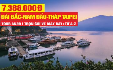 Du Lịch Đài Loan rẻ nhất | Đài Bắc | Đài Trung | Nam Đầu 4N3Đ