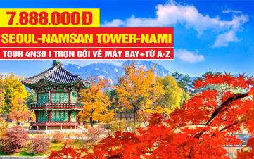 Du lịch Hàn Quốc Cao Cấp 4Sao trọn gói 7tr888 Seoul | Namsan Tower | Đảo Nami 4N3Đ