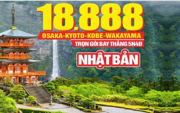 Du Lịch Nhật Bản Osaka | Kyoto | Kobe | Wakayama | 5N4Đ Bay thẳng từ HCM 18tr888