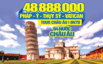 Tour Du Lịch Châu Âu 4 Quốc Gia Pháp | Ý | Thụy Sĩ | Vatican | 8N7Đ