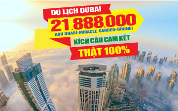 Tour du lịch DUBAI | ABU DHABI | DUBAI MIRACLE GARDEN | BRUNEI | 6N5Đ