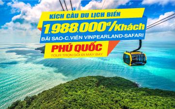 Du lịch Phú Quốc | Vinpearland | Safari |Tắm biển Bãi Sao 3N2Đ