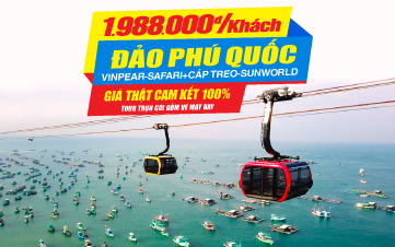 Du lịch Phú Quốc | Vinpearland-Safari | Sunworld Cáp treo Hòn Thơm | Tắm biển lặn ngắm san hô 3N2Đ