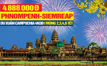 Tour du lịch Tết Nguyên Đán Campuchia | Siemreap | Angkor Wat | Thủ Đô Phnompenh |  4N3Đ