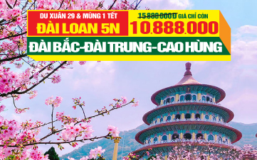 Du lịch Tết - Đài Loan   Đài Bắc   Đài Trung   Cao Hùng   Nam Đầu   Thưởng Ngoạn Hoa Anh Đào 5N4Đ