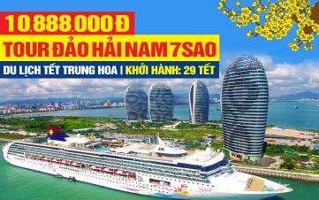 Tour du lịch Tết Nguyên Đán Đảo Hải Nam | Tour nghỉ nghỉ dưỡng, giải trí 5sao | 5N4Đ