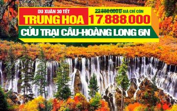 Du lịch Tết Cửu trại câu tuyệt sắc nhân gian - Thắng cảnh Hoàng Long - Thành Đô - Trùng Khánh 6N5Đ