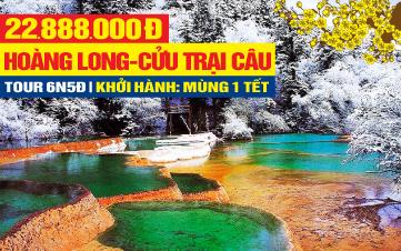 Tour du lịch Tết Nguyên Đán 2020 Cửu trại câu tuyệt sắc nhân gian - Thắng cảnh Hoàng Long - Thành Đô - Trùng Khánh 6N5Đ