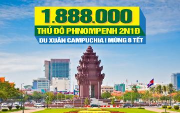Du lịch Tết Campuchia | Thủ đô Pnomphenh | 3sao 2N1Đ