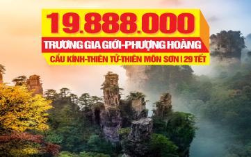 Du lịch Tết Trương Gia Giới - Phượng Hoàng Cổ Trấn | Tour du lịch Hồ Nam - Hồ Bắc | Tour du lịch Trung Quốc | 6N6Đ
