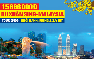 Tour du lịch Tết Nguyên Đán Singapore - Malaysia 5sao 6N5Đ
