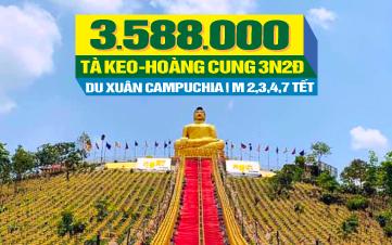 Tour du lịch Tết Nguyên Đán Campuchia Kép | Tà Keo | Thủ Đô Phnomphenh | 3N2Đ