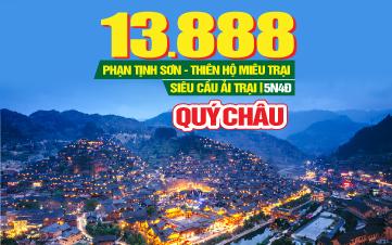 Tour du lịch Trung Quốc | Phượng Hoàng Cổ Trấn | Quý Châu | Siêu Cầu Ải Trại | Núi Phạn Tịnh Sơn| Thiên Hộ Miêu Trại |  5N4Đ