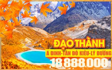 Tour du lịch mùa thu Tây Tạng | Tour du lịch mùa thu Á Đinh - Đạo Thành | Tour du lịch mùa thu Trung Quốc 6N6Đ