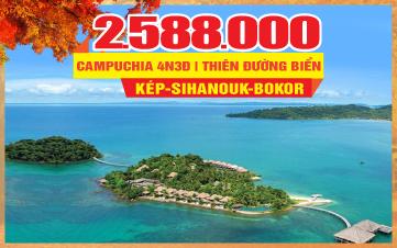 XÀ XÍA - Tour du lịch mùa thu Campuchia |  KOHRONG SIHANOUKVILLE | CAO NGUYÊN BOKOR | 4N3Đ