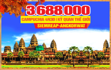 Tour du lịch mùa thu Campuchia | Siemreap | Angkor Wat | Thủ Đô Phnompenh |  4N3Đ