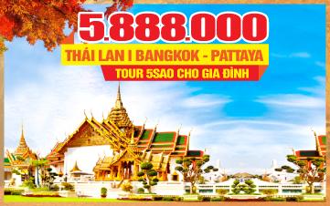 Tour Du Lịch mùa thu Thái Lan 5Sao | Bangkok | Pattaya | Ayutthaya | 5N4Đ