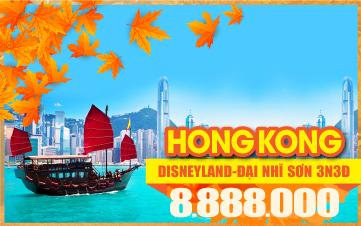 Tour Du lịch mùa thu | Hongkong | Disneyland | Đại Nhĩ Sơn | 3N2Đ