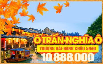 Tour du lịch mùa thu Thượng Hải | Tour du lịch mùa thu Ô Trấn - Nghĩa Ô | Tour du lịch mùa thu Trung Quốc liên tuyến