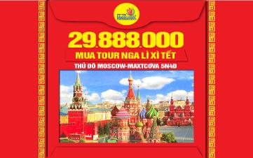 Du lịch Nước Nga | Liên Xô | Thủ đô Moscow-Maxtcơva 5N4Đ