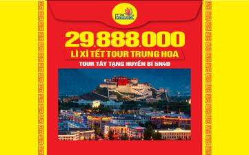 Tour du lịch Tây Tạng đặc biệt cao cấp 5Sao giảm 50% cho du khách Việt