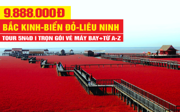 Tour Du Lịch Biển Đỏ - Bàn Cẩm mùa Đẹp Nhất trong năm | Bắc Kinh - Liêu Ninh - Vạn Lý Trường Thành Sơn Hải Quan - Tần Hoàng Đảo 5N4Đ