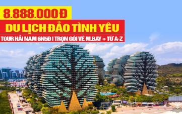 Tour du lịch Trung Quốc Hải Khẩu – Hưng Long – Tam Á – Văn Xương
