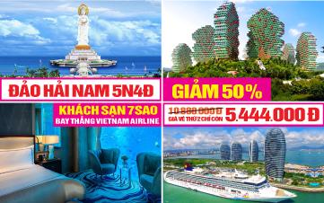 Tour du lịch Đảo Hải Nam | Đảo Tình Yêu - Thiên đường nghỉ dưỡng 5sao | 5N4Đ