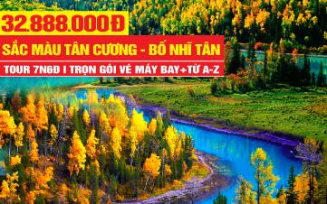 Tour du lịch Tân Cương | Urumqi - Vịnh Ngũ Sắc - Kanas - Làng Hoà Mộc - Bố nhĩ Tân | Sắc màu Tân Cương -Trung Quốc | 7N6Đ