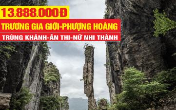 Tour du lịch Phượng Hoàng Cổ Trấn - Trương Gia Giới | Tour du lịch Trùng khánh - Ân Thi - Nữ Nhi Thành | Tour du lịch Trung Quốc 6N6Đ