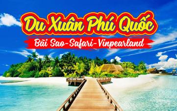 Du lịch xuân Phú Quốc khởi hành Mùng 2,3 TẾT 2018