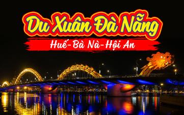 Du lịch Đà Nẵng | Huế | Bà Nà Hills | Hội An K.H MÙNG 2,3 TẾT 2018