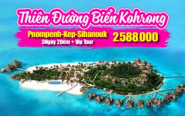 Du lịch Campuchia 4Sao PhnomPenh | đảo KohRong 3N2Đ từ HÀ NỘI