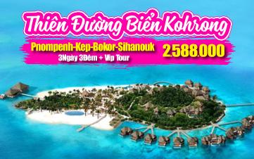 Du lịch Campuchia 4Sao Thiên đường biển Kohrong | Sihanoukville | Kép | Bokor 4N3Đ từ HÀ NỘI