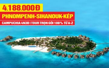 Tour du lịch Campuchia mới Phnompenh | Sihanouk | Đảo Kohrong | Cao Nguyên Bokor | Kép Beach |4N3Đ