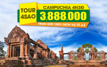 Du lịch Campuchia 4Sao 3tr888 Preah Vihear | Angkor 4N3Đ