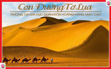 Du Lịch Trung Quốc | Con Đường Tơ Lụa