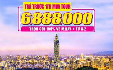 Du lịch Đài Loan 6tr888 RẺ NHẤT | Cao cấp 4SAO | 4N3Đ