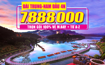 Du Lịch Đài Loan rẻ nhất |Đài Bắc|Đài Trung| Nam Đầu 4N3Đ