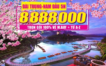Du Lịch Đài Loan 5N4Đ Rẻ nhất | Đài Bắc | Đài Trung | Nam Đầu 4Sao