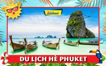 Du lịch Thái Lan Hè Phuket | đảo Phi Phi | vịnh Phang Nga | chùa Kathu