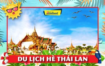 Du Lịch Thái Lan Hè Bangkok | Pattaya | Ayutthaya 5N4Đ
