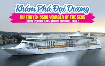 Phuket | Penang | Langkawi 6N5Đ Du thuyền 5 sao Voyager Of The Seas