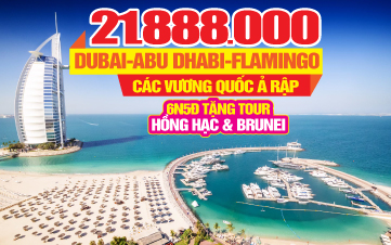 Tour du lịch DUBAI | ABU DHABI | FLAMINGO BEACH RESORT | BRUNEI | 6N5Đ