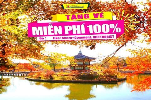 Du lịch Hàn Quốc miễn phí cùng Viettourist