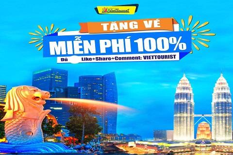 Du lịch Singapore-Malaysia miễn phí cùng Viettourist