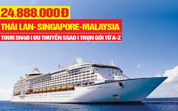 Tour Du thuyền 5SAO Singapore | Malaysia  - Kualalumpur | Phuket -  Thái Lan