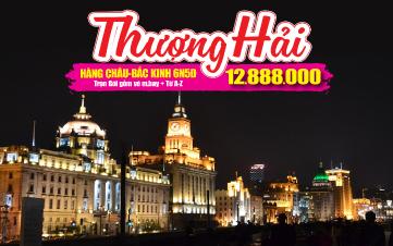 Du lịch Thượng Hải | Hàng Châu | Bắc Kinh 6N5Đ