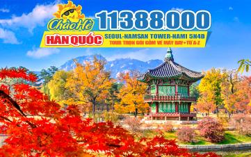 Tour du lịch Hàn Quốc hè Seoul | Namsan Tower | Đảo Nami | Everland 5N4Đ